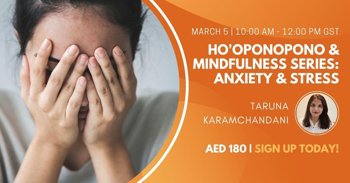 Ho'oponopono & Mindfulness Series Anxiety & Stress