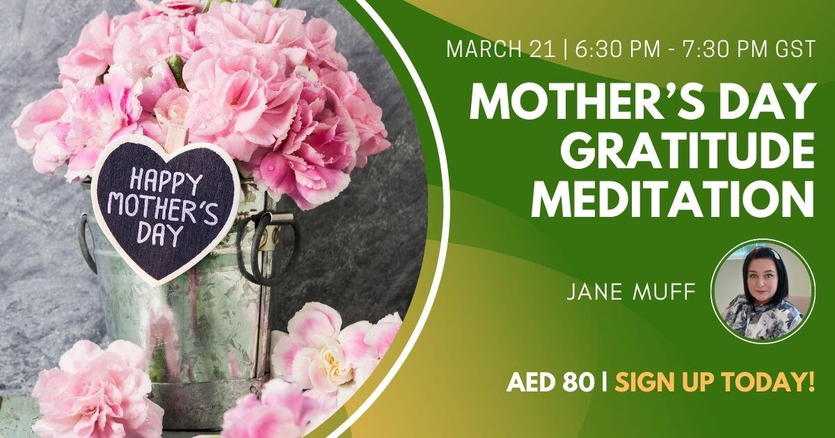Mother's Day Gratitude Meditation