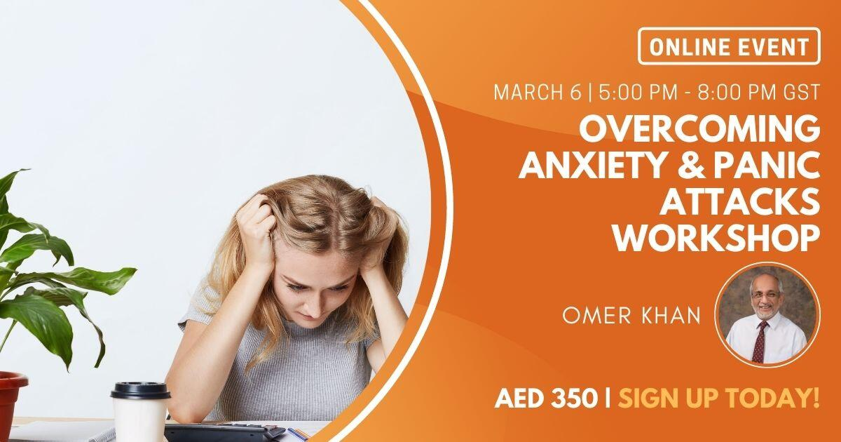 Overcoming Anxiety & Panic Attacks Workshop