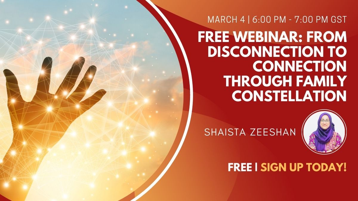 Free Webinar From Disconnection to Connection through Family Constellation