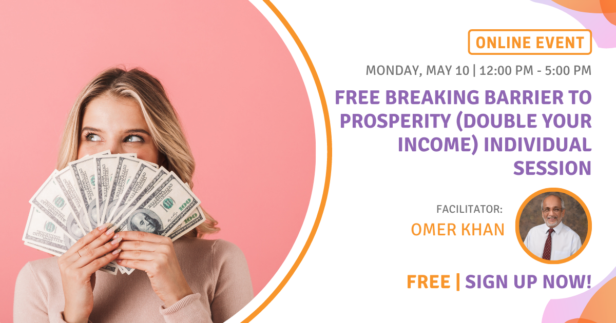 FREE Breaking Barrier to Prosperity (Double your Income) Individual Session